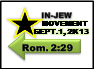 THE MONTH OF SEPTEMBER IS AN HISTORICAL MONTH FOR THE INWARD JEW NATION IN CHRIST, BECAUSE OUR INWARD JEW MOVEMENT WAS BIRTHED ON SEPTEMBER 1, 2013. ASSOCIATED WITH THE MOVEMENT, IS THIS ITS FIRST CREATED EMBLEM.